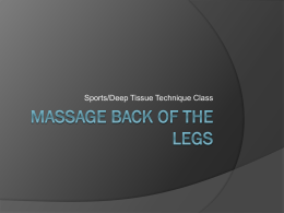 Massage Back of the legs - TLC Massage Therapy School