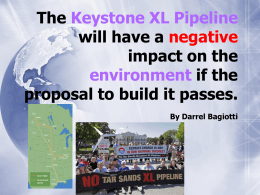 The Keystone XL Pipeline will have a negative impact