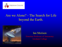 Are we Alone? The Search for Life Beyond the