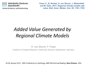 Regional climate modeling – added values and utility