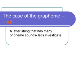 The case of the grapheme --ough