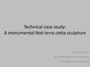 Technical case study: A Nok monumental terra cotta sculpture