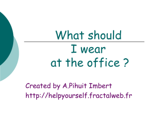 What should I wear at the office ?