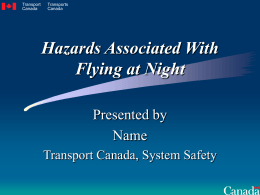 Hazards to Flying at Night
