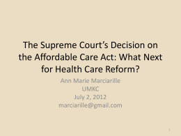 The Supreme Court`s Decision on the Affordable Care Act: What
