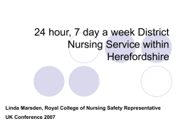 24 hour, 7 day a week District Nursing Service within Herefordshire