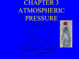 CHAPTER 3 ATMOSPHERIC PRESSURE