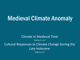 Medieval Climate Anomoly