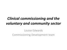Clinical Commissioning Groups and the VCS