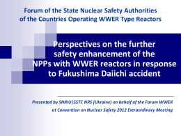 Presented - Forum of the State Nuclear Safety Authorities of the