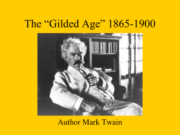 "The ""Gilded Age"" 1865-1900"