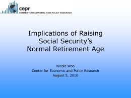 Implications of Raising Social Security`s Normal Retirement Age