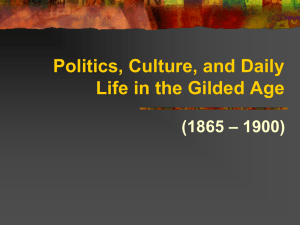 Politics, Immigration, and Urban Life in the Gilded Age