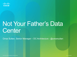 Cloud Computing: Not Your Father`s Data Center