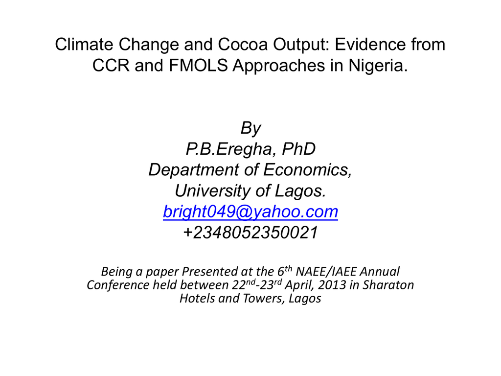 Climate Change and Cocoa Output: Evidence from CCR