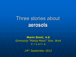 Three stories about aerosols
