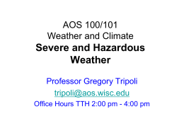 AOS 100 Weather and Climate Severe and Hazardous Weather
