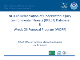 NOAA`s Remediation of Underwater Legacy Environmental Threats