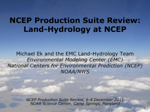 Earth System Prediction System: Land Modeling