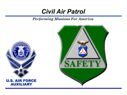 Performing Missions For America - The Civil Air Patrol is a federally