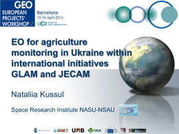 EO for agriculture monitoring in Ukraine within - GEPW