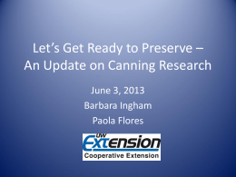 Lets Get Ready To Preserve: An Update on Canning Research