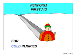 perform first aid cold injuries for