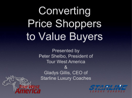 Converting Price Shoppers to Value Shoppers