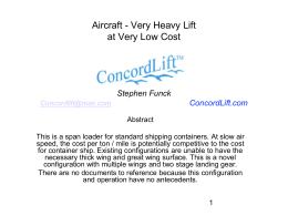 Aircraft - Very Heavy Lift at Very Low Cost Stephen Funck