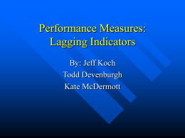 Performance Measures: Lagging Indicators