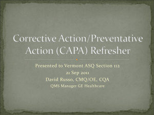 Corrective Action/Preventative Action (CAPA) Refresher