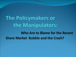 Who Are to Blame for the Recent Share Market