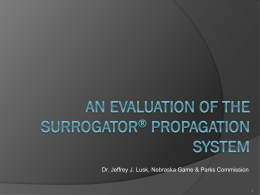 An evaluation of the surrogator™ Propagation System