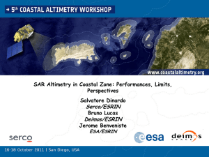 SAR Altimetry in Coastal Zone: Performances, Limits