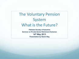 VPS – What is the Future? - Pakistan Society of Actuaries