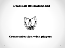 Dead Ball Officiating