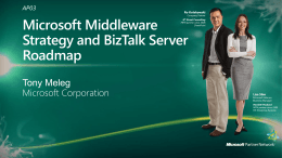 AP03: Microsoft Middleware Strategy and BizTalk Server Roadmap