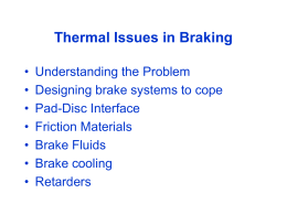 Thermal Issues in Braking