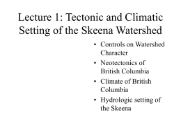 Lecture 1: Climate and Geology of the Skeena River