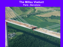 The Millau Viaduct Paris - Barcelona Under construction is