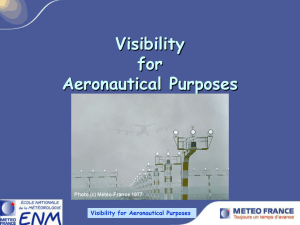 Visibility for Aeronautical Purposes I