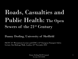 Roads, Casualties and Public Health