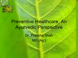 Preventive Healthcare An Ayurvedic Perspective