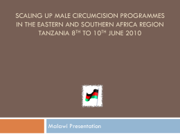 Country update, Malawi - Clearinghouse on Male Circumcision for