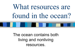 What resources are found in the ocean?