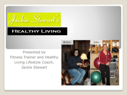 Healthy Eating, Healthy Living - Jackie Stewart`s Personal Training