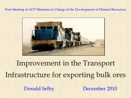 Improvement in the Transport Infrastructure for exporting bulk