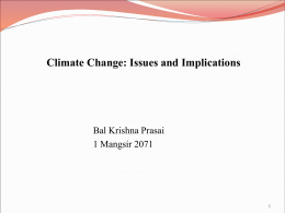 Climate Change, Issues and Implications, Mr. Bal Krishna Prasain