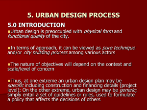 5. URBAN DESIGN PROCESS - Department of Urban And Regional