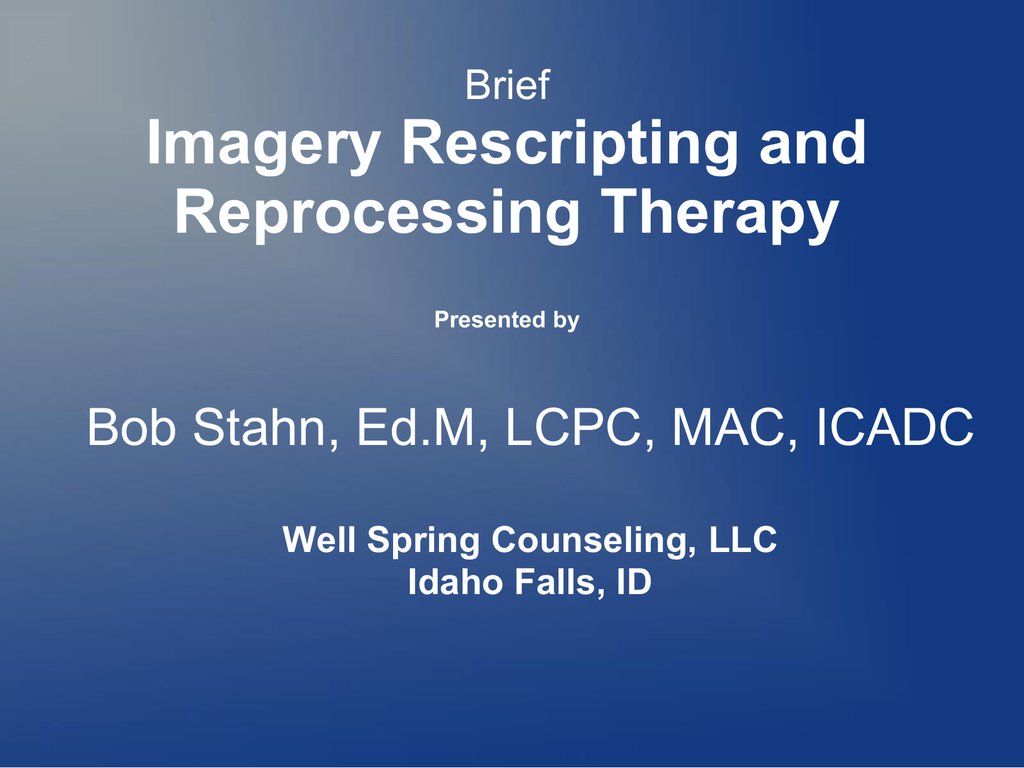 imagery rescripting and reprocessing therapy presented by